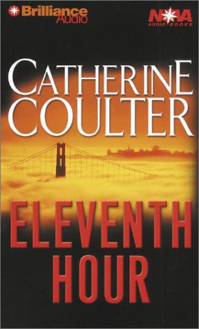 Eleventh Hour (An FBI Thriller) (Abridged): Coulter, Catherine