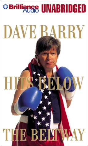 9781587888465: Dave Barry Hits Below the Beltway