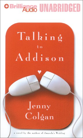 Talking to Addison (1587889196) by Jenny Colgan