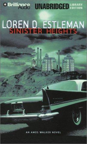 Sinister Heights - Unabridged Audio Book on Tape: Estleman, Loren D.