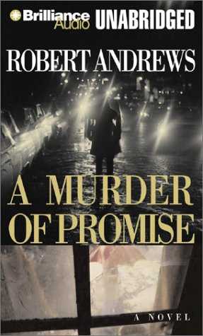 A Murder of Promise: Andrews, Robert