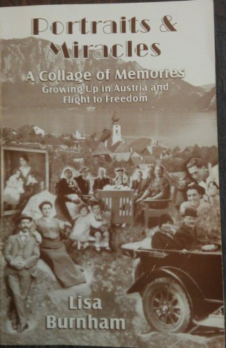 9781587900068: Portraits and Miracles: A Collage of Memories Growing Up in Austria and Flight to Freedom