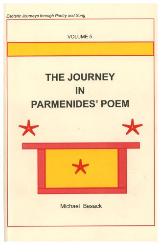 9781587900761: The Journey In Parmenides' Poem (Esoteric Journeys through Poetry and Song Vol. 5)