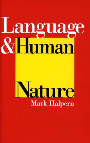 Language & Human Nature: Halpern , Mark