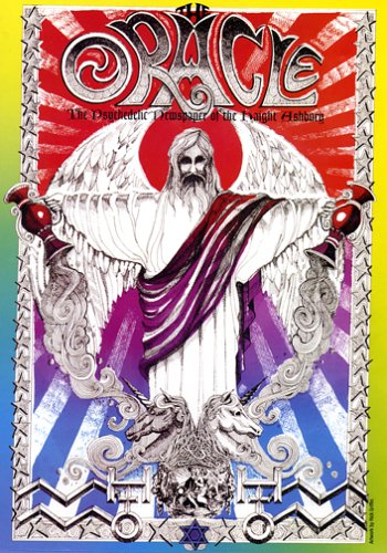 The San Francisco Oracle: The Psychedelic Newspaper