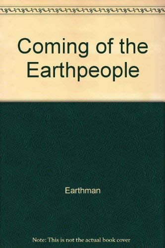 The Coming of the Earthpeople (**autographed**): Eatrhman (aka Mur)