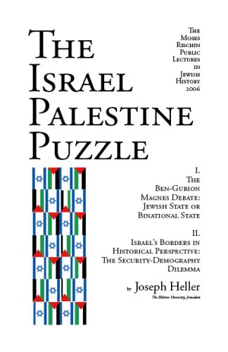 9781587901553: The Israel Palestine Puzzle / I. The Ben-Gurion Magnes Debate: Jewish State or Binational State; II. Israel's Borders In Historical Perspective: The Security-Demography Dilemma