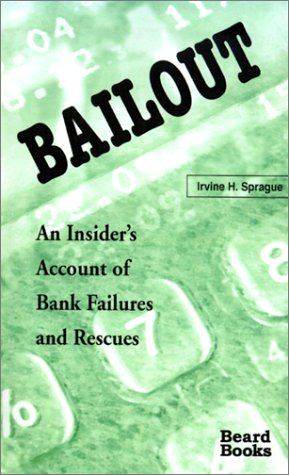 9781587980176: Bailout: An Insider's Account of Bank Failures and Rescues