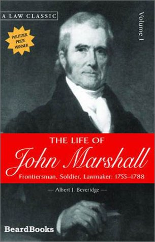 9781587980473: The Life of John Marshall, Vol. 1: Frontiersman, Soldier, Lawmaker