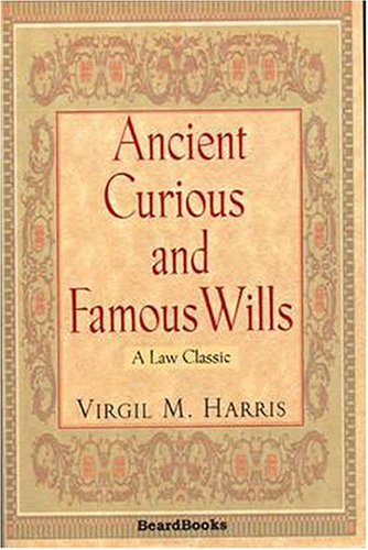 9781587980718: Ancient Curious and Famous Wills (Law Classic)