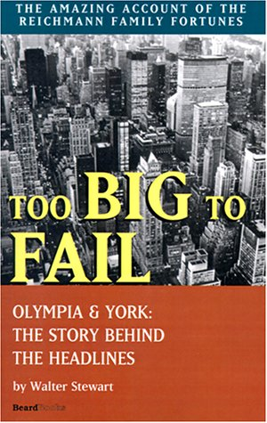 9781587980824: Too Big to Fail: Olympia & York: The Story Behind the Headlines