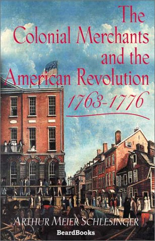 9781587981081: The Colonial Merchants and the American Revolution, 1763-1776