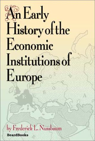 9781587981128: An Early History of the Economic Institutions of Europe