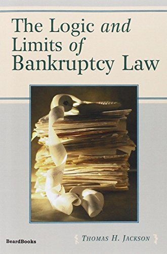 9781587981142: The Logic and Limits of Bankruptcy Law
