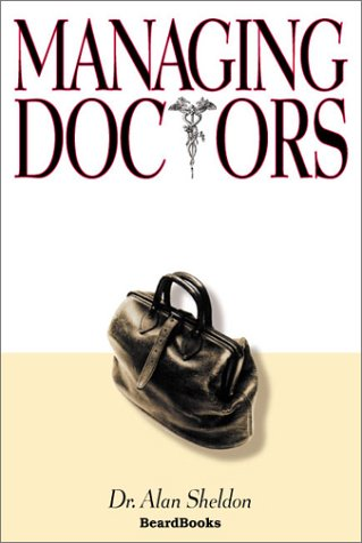 9781587981227: Managing Doctors