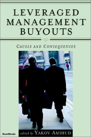 9781587981388: Leveraged Management Buyouts: Causes and Consequences