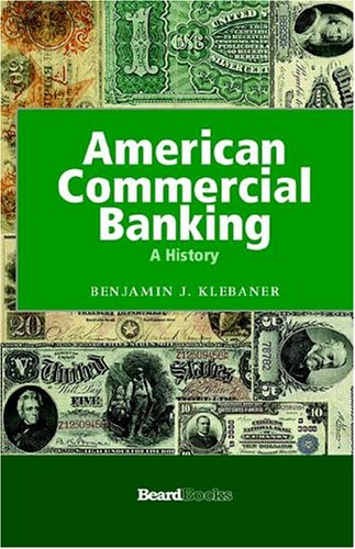 9781587981425: American Commercial Banking: A History