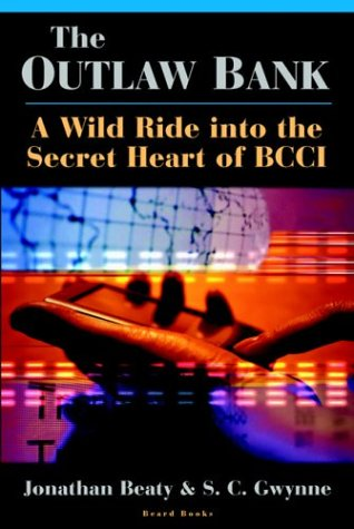 9781587981463: The Outlaw Bank: A Wild Ride Into the Secret Heart of BCCI: A Wild Rilde to the Secrets If BCCI
