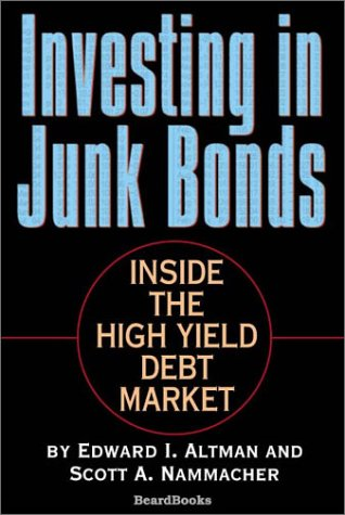 9781587981555: Investing in Junk Bonds: Inside the High Yield Debt Market