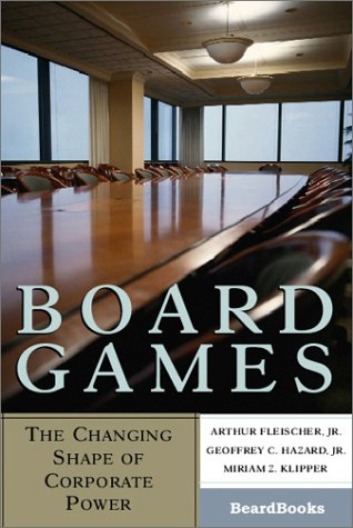 9781587981623: Board Games: The Changing Shape of Corporate Power