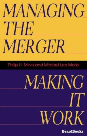 9781587981661: Managing the Merger: Making It Work