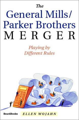 9781587981821: The General Mills/Parker Brothers Merger
