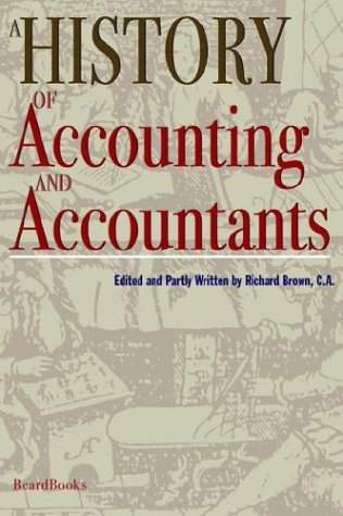9781587981852: A History of Accounting and Accountants