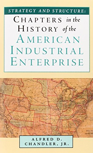 9781587981982: Strategy and Structure: Chapters in the History of the American Industrial Enterprise