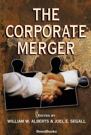 9781587982071: The Corporate Merger