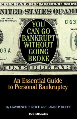 You Can Go Bankrupt Without Going Broke: James P. Duffy