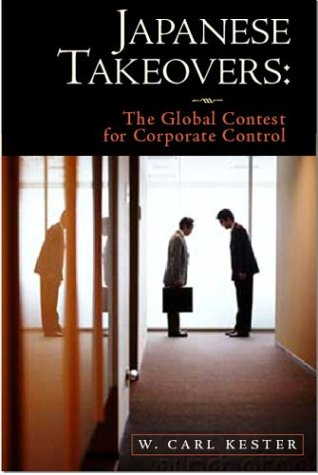 9781587982101: Japanese Takeovers: The Global Contest for Corporate Control