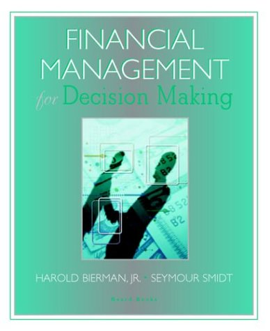 9781587982125: Financial Management for Decision Making