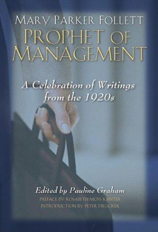 9781587982132: Mary Parker Follett Prophet of Management