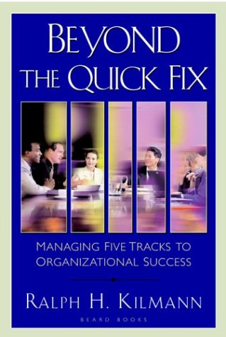 9781587982187: Beyond the Quick Fix: Managing Five Tracks to Organizational Success