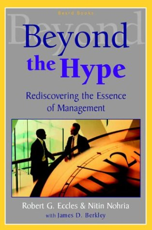 9781587982224: Beyond the Hype: Rediscovering the Essence of Management