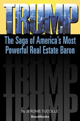 9781587982231: Trump: The Saga of America's Most Powerful Real Estate Baron