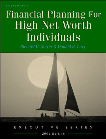 9781587982323: Financial Planning for High Net Worth Individuals