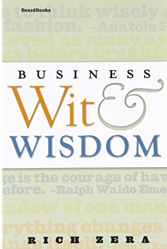9781587982569: Business Wit & Wisdom