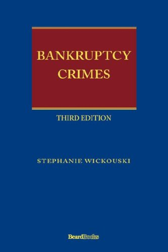 9781587982729: Bankruptcy Crimes Third Edition