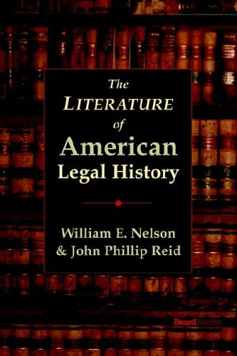 9781587982804: The Literature of American Legal History