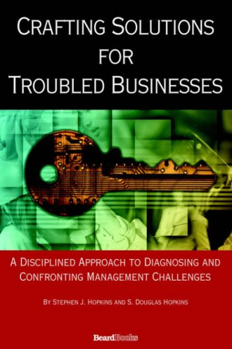 9781587982873: Crafting Solutions for Troubled Businesses