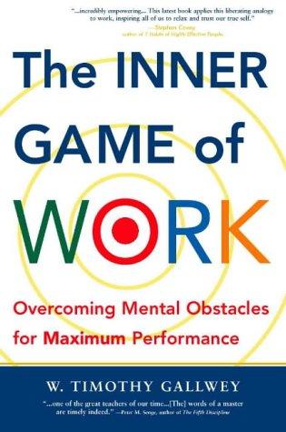 9781587990472: Inner Game of Work