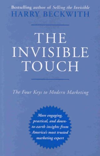 9781587990670: The Invisible Touch: The Four Keys to Modern Marketing
