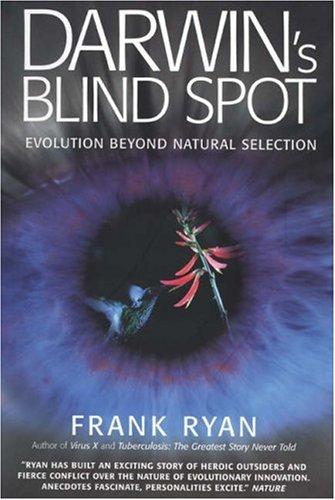 9781587991158: Darwin's Blind Spot: Evolution Beyond Natural Selection