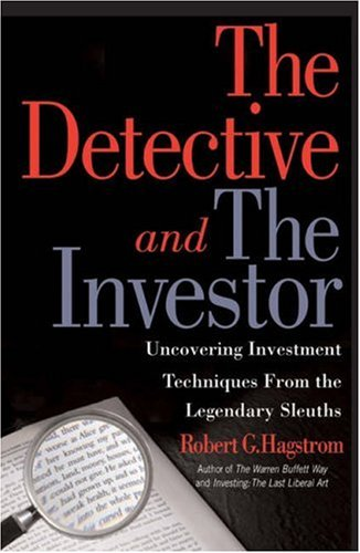 9781587991271: The Detective and the Investor: Uncovering Investment Techniques from Legendary Sleuths