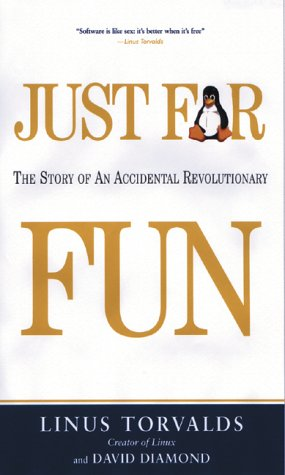 9781587991516: Just for Fun: The Story of an Accidental Revolutionary
