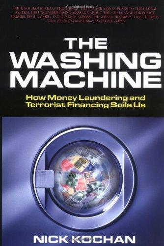9781587991592: The Washing Machine: How Money Laundering and Terrorist Financing Soils Us