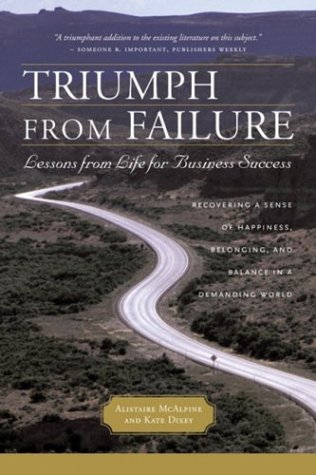 9781587991691: Triumph from Failure: Lessons from Life for Business Success