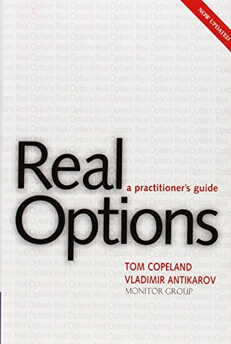 9781587991868: Real Options: A Practitioner's Guide