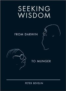 9781587991882: Seeking Wisdom: From Darwin to Munger